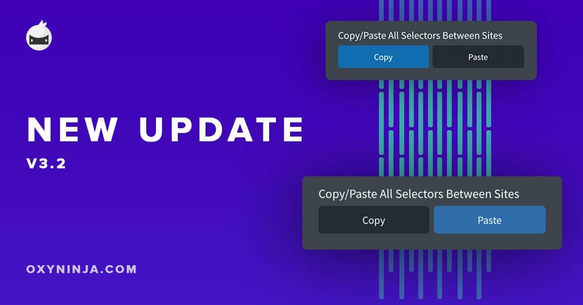 OxyNinja Update 3.2 – Migrate Selectors Between Sites