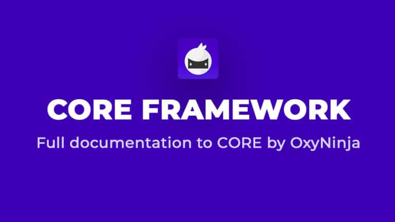 CORE Framework Documentation